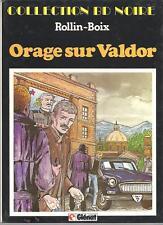 ORAGE SUR VALDOR    ROLLIN/BOIX    EDITIONS  GLENAT