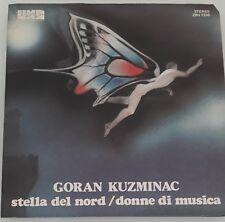 GORAN KUZMINAC - STELLA DEL NORD 45 GIRI