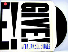 FRENCH IMPORT VITAL EXCURSIONS GIVE  6 SONG EP  1982  Z RECORDS