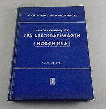 Betriebsanleitung /Handbuch IFA LKW Horch H3A H 3 A Ausgabe 1954