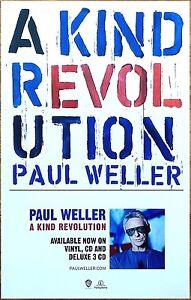 PAUL WELLER A Kind Revolution 2017 Ltd Ed RARE New Poster Display! THE JAM