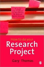 How to do Your Research Project: A Guide for Students in Education and Applied S