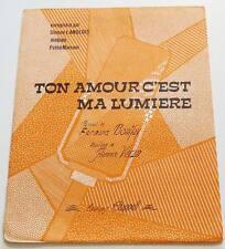 Partition sheet music SIMONE LANGLOIS : Ton Amour c'est ma Lumière *50's BONIFAY