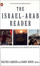 The Israel-Arab Reader: A Documentary History of the Middle East Conflict: Sixth