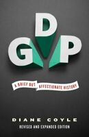 GDP A Brief but Affectionate History - Revised and expanded Edi... 9780691169859