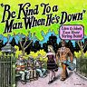 """R. CRUMB """"BE KIND TO A MAN"""" EDEN & JOHN'S EAST RIVER STRING BAND  2011 LP"""