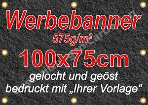 Werbebanner, Werbeplane, Plane 575g/m² 100x75cm gelocht und geöst