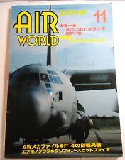 AIR WORLD 11 1988 JAPANESE MAGAZINE INC AC-130H / F-16 / MIG-31 / SPITFIRE / G4M