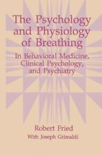 The Psychology and Physiology of Breathing : In Behavioral Medicine, Clinical...