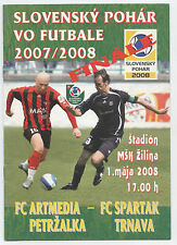 ORIG. PRG Slovacchia Cup 07/08 finale Artmedia Petrzalka-Spartak Trnava!!!