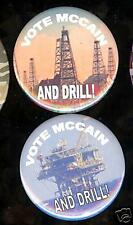 2 Vote John McCAIN and DRILL oil offshore drilling Pin