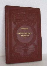 Rinuccini DAFNE EURIDICE ARIANNA Drammi musica libro 1926 UTET Classici Italiani
