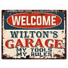 PPWG0915 WELCOME WILTON'S GARAGE Chic Sign man cave decor Funny Gift