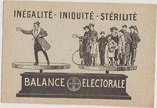 CARTE POSTALE POLITIQUE / BALANCE ELECTORALE-INEGALITE-INIQUITE-STERILITE....