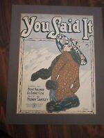 You Said It Sheet Music Framed 1919 Bert Kalmar, Eddie Cox, Henry Santley