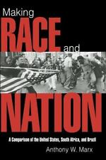 Cambridge Studies in Comparative Politics: Making Race and Nation : A...