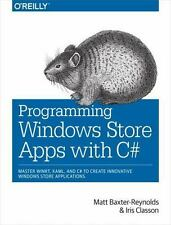 Programming Windows Store Apps with C# by Baxter-Reynolds, Matthew, Classon, Ir
