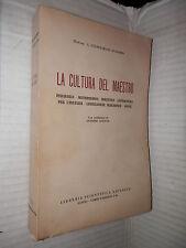 LA CULTURA DEL MAESTRO C Cianciaruso D Adamo A Aliotta Libreria Scientifica 1952