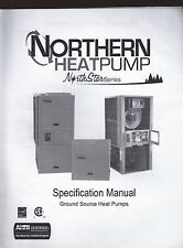 NORTHERN HEAT PUMP GROUND SOURCE North Star Series  Specification Manual