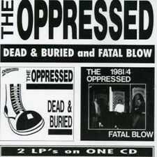 The Oppressed - Fatal Blow / Dead & Buried [New CD]