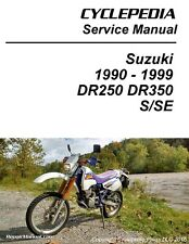 Cyclepedia Suzuki DR350 DR250 Print Motorcycle Service Manual 1990-1999