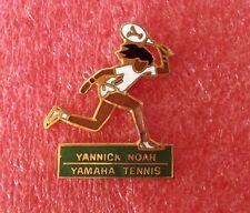 Pins Tennis Joueur YANNICK NOAH pour Raquette YAMAHA TENNIS