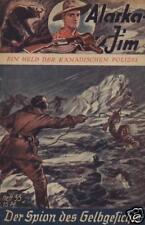 Alaska Jim n. 55 *** condizioni 1-2/2 + *** VK-ORIGINALE!
