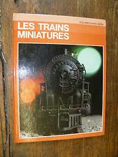 Les trains miniatures / Uberto Tosco  / alpha / Grange Batelière