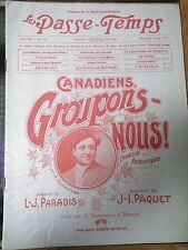 1914 LE PASSE-TEMPS Canadian music book Canadiens Groupons-Nous vintage and cool