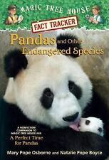 Magic Tree House Fact Tracker #26: Pandas and Other Endangered Species: A Nonfi
