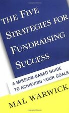 USED (GD) The Five Strategies for Fundraising Success: A Mission-Based Guide to