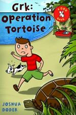 Grk: Operation Tortoise (The Grk Books)