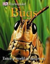Dk Bugs: Enter a World of Discovery (Eye Wonder) Paperback