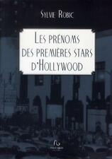 prenoms des premieres stars d'hollywood (les)