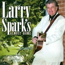 Almost Home Larry Sparks Audio CD