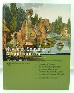 Revue du Souvenir Napoléonien - N° 448 - Août / Octobre 2003 - TTBE