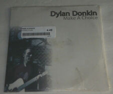 DYLAN DONKIN Make A Choice NEW Sealed #ed 876/1000 45RPM Vinyl w/ Price Sticker