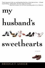 My Husband's Sweethearts by Bridget Asher (2008, Hardcover)