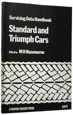 STANDARD and TRIUMPH CARS - SERVICING DATA HANDBOOK by M H ROSEWARNE 1971