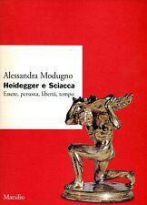 Alessandra Modugno HEIDEGGER E SCIACCA - dedica autografa dell'autrice