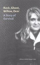 Rock, Ghost, Willow, Deer: A Story of Survival (American Indian Lives), Allison