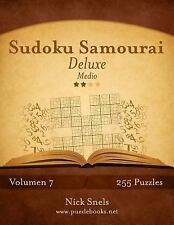 Sudoku Samurai: Sudoku Samurai Deluxe - Medio - Volumen 7 - 255 Puzzles by...
