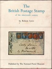 THE BRITISH POSTAGE STAMP OF THE NINETEENTH CENTURY - ROBSON LOWE