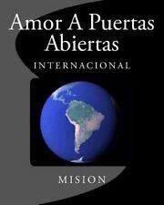 Mision: Amor a Puertas Abiertas : Internacional by Aapa Internacional and...