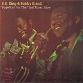 Bobby Bland & B.B King : 1974 Together for the First Time...Live CD Album 1992