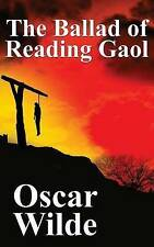 The Ballad of Reading Gaol by Wilde, Oscar 9781479420315 -Hcover