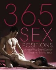 NEW 365 Sex Positions by Editors Of Amorata Press BOOK (Paperback) Free P&H