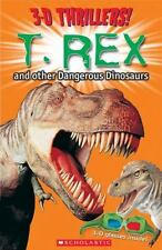 3-D Thrillers: T-Rex and Other Dangerous Dinosaurs
