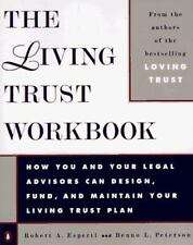 The Living Trust Workbook: How You and Your Legal Advisors Can Design, Fund, an