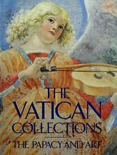 The Vatican Collections:  The Papacy and Art by Metropolitan Museum of Art